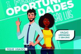 Faculdade São Luís de França realiza a 1ª Feira de Oportunidades