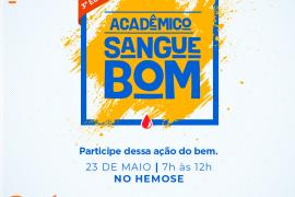 3º Edição do Acadêmico Sangue Bom