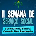 II Semana de Serviço Social discutiu Sociedade do Futuro pós pandemia