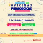 Oficinas Pedagógicas discutirão práticas intervencionistas no ensino e aprendizagem