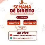 São Luís promove evento para discutir temas na área de Direito